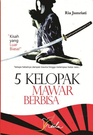 5 Kelopak Mawar Berbisa by Ria Jumriati from  in  category
