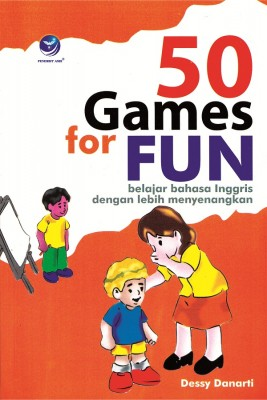 50 Games For Fun, Belajar Bahasa Inggris dengan Lebih Menyenangkan by Dessy Danarti from Andi publisher in Language & Dictionary category