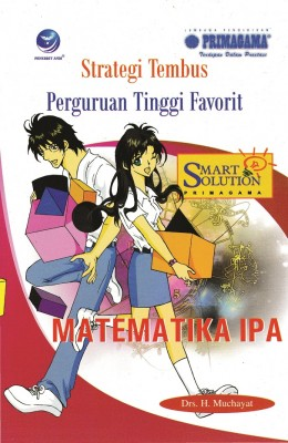 Strategi Tembus Perguruan Tinggi Favorit Matematika IPA by H. Paidi Dewa Brata, DRS. from  in  category