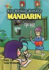 Ayo Belajar Bahasa Mandarin Di Sekolah by Santosa Soewignjo from  in  category