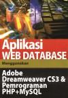Aplikasi Web Database Menggunakan Adobe Dreamweaver CS3 Dan Pemrograman PHP Dan MYSQL