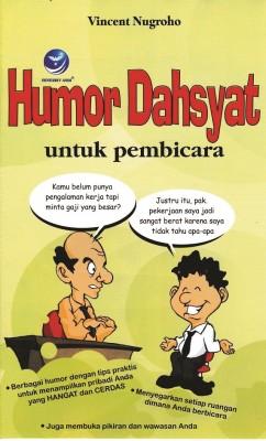 Humor Dahsyat, Untuk Pembicara