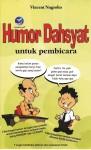 Humor Dahsyat, Untuk Pembicara by Vincentius Tangguh Atyanto Nugroho from  in  category