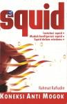 Squid, Koneksi Anti Mogok by Rahmat Rafiudin from  in  category