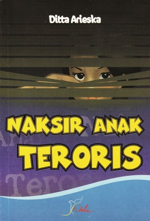 Naksir Anak Teroris by Ditta Arieska from  in  category
