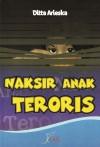 Naksir Anak Teroris by Ditta Arieska from  in  category