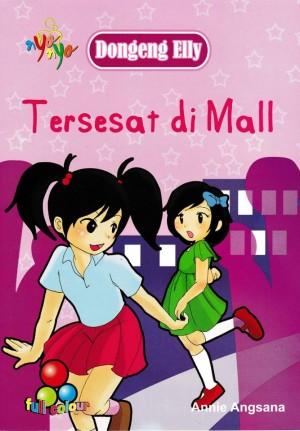 Dongeng Elly - Tersesat Di Mall