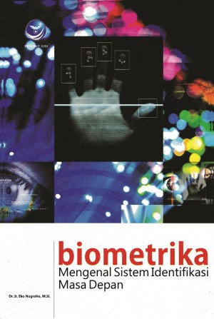 Biometrika Mengenal Sistem Identifikasi Masa Depan