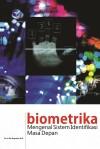 Biometrika Mengenal Sistem Identifikasi Masa Depan by Dr. Ir. Eko Nugroho, M.si from  in  category