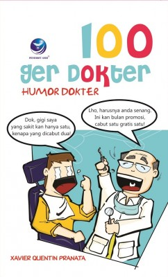 100 Ger Dokter Humor Dokter by Xavier Quentin Pranata from Andi publisher in Teen Novel category