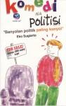 Komedi Ala Politisi, Banyolan Politik Paling Konyol by Eko Sugiarto from  in  category