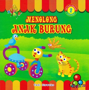 Petualangan 3 Sahabat 2 Menolong Anak Burung by Tedi Siswoko from Andi publisher in Children category