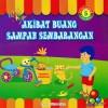 Petualangan 3 Sahabat 5 Akibat Buang Sampah Sembarangan by Tedi Siswoko from  in  category