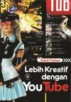 Lebih Kreatif Dengan YouTube by Kukuh Prakoso from  in  category
