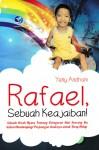 Rafael Sebuah Keajaiban by Yeni Andriani from  in  category