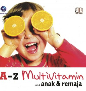 A-Z Multivitamin Untuk Anak Dan Remaja by Bestbook from Andi publisher in Family & Health category