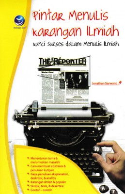 Pintar Menulis Karangan Ilmiah Kunci Sukses Dalam Menulis Ilmiah by Jonathan Sarwono from  in  category