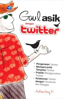 Gaul Asik Dengan Twitter