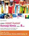 Cara Cepat Kuasai Konsep KIMIA dalam 8 Jam SMA Kelas XI by Agus Kamaludin from  in  category