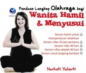 Panduan Lengkap Olahraga Bagi Wanita Hamil Dan Menyusui by Nurheti Yuliarti from Andi publisher in Family & Health category