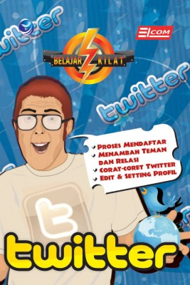 Belajar Kilat Twitter by Elcom from Andi publisher in Engineering & IT category