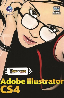 Shortcourse Series Adobe Illustrator CS4