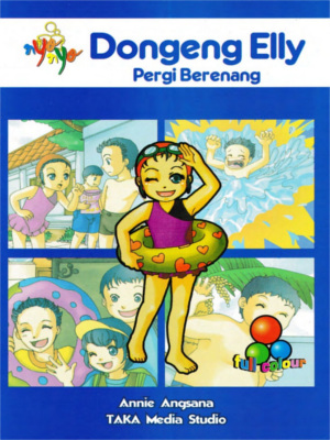 Dongeng Elly Pergi Berenang by Annie Angsana from  in  category
