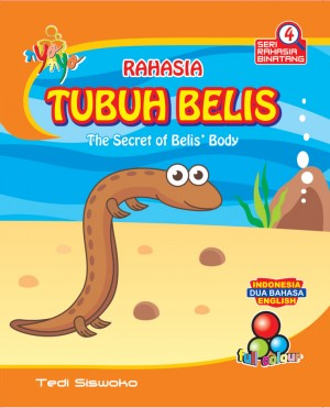 Seri Rahasia Binatang Rahasia Tubuh Belis, The Secret Of Beli`s Body by Tedi Siswoko from Andi publisher in Children category