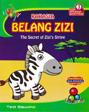 Seri Rahasia Binatang Rahasia Belang Zizi, The Secret Of Zizi`s Stripe