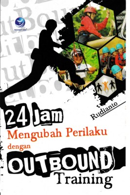 24 Jam Mengubah Perilaku Dengan Outbound Training by Rudianto from  in  category