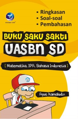 Buku Saku Sakti Untuk UASBN SD (MTK, B.INDO) by Agus Kamaludin from  in  category