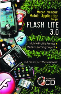 Mudah Membuat Mobile Application Dengan Flash Lite 3.0