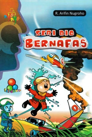 Seri Bio - Bernafas by R. Arifin Nugroho from Andi publisher in Children category