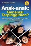 Anak-anak - Generasi Terpinggirkan by Tri Budiardjo from  in  category
