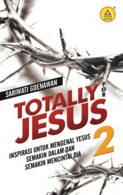Totally for Jesus 2