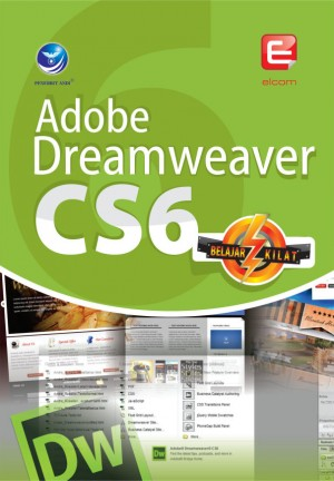 Seri Belajar Kilat Adobe Dreamweaver CS6 by Elcom from Andi publisher in Engineering & IT category