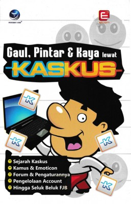 Gaul,Pintar Dan Kaya Lewat Kaskus by Elcom from Andi publisher in Engineering & IT category