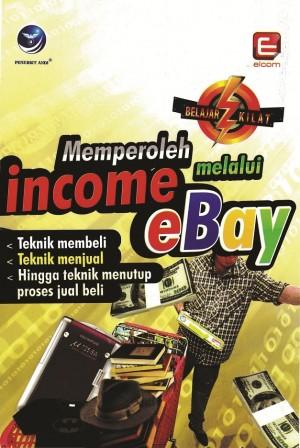 Belajar Kilat Memperoleh Income Melalui eBay