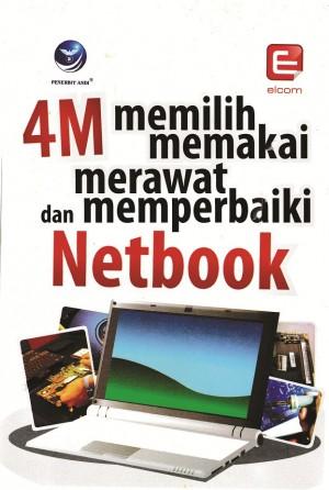4M Memilih Memakai Merawat Dan Memperbaiki Netbook