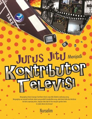 Jurus Jitu Menjadi Kontributor Televisi by Nursalim from  in  category