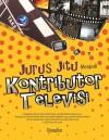 Jurus Jitu Menjadi Kontributor Televisi by Nursalim from  in  category