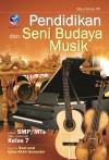 Pendidikan Dan Seni Budaya Musik, Untuk SMPMTs Atau Sederajat Kelas 7 Disertai Soal-soal Ujian Akhir Semester by Bayu Satya Dwi Saputra from  in  category