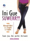 Ini Gue Suwerr!!! Kenali Diri Dari Lapis Ke Lapis by Zouliskha from  in  category