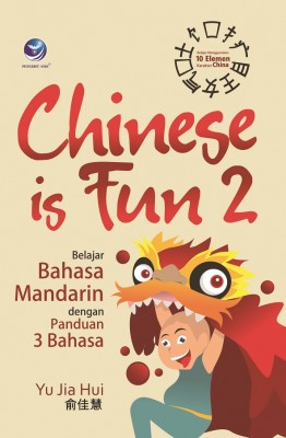 Chinese Is Fun 2, Belajar Bahasa Mandarin Dengan Panduan 3 Bahasa by Yu Jia Hui from Andi publisher in General Academics category