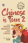Chinese Is Fun 2, Belajar Bahasa Mandarin Dengan Panduan 3 Bahasa by Yu Jia Hui from  in  category