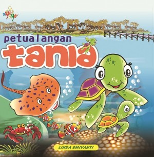 Petualangan Tania by Linda Emiyanti from  in  category