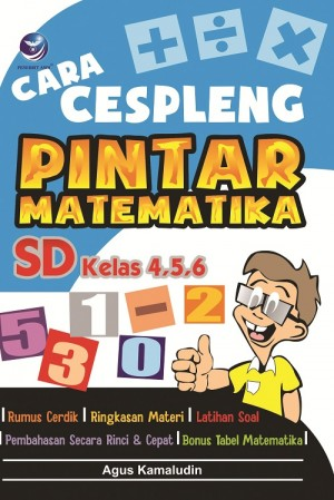 Cara Cespleng Pintar Matematika SD Kelas 4,5,6 by Agus Kamaludin from Andi publisher in School Exercise category