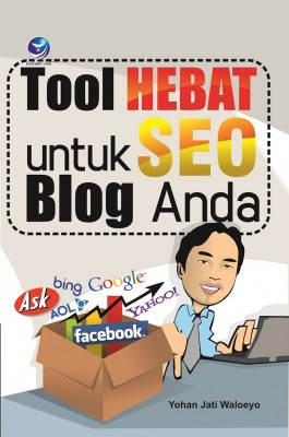 Tool Hebat Untuk SEO Blog Anda by Yohan Jati Waloeyo from  in  category