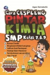 Cara Cespleng Pintar Kimia SMP Kelas 7,8,9 by Agus Kamaludin from  in  category