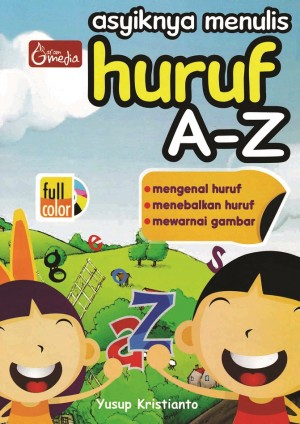 Asyiknya Menulis Huruf A-Z by Yusup Kristianto from Andi publisher in Children category